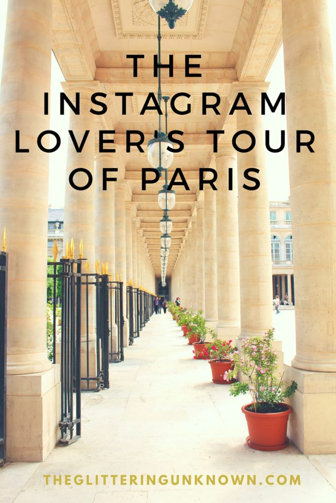 The Instagram Lover's Tour of Paris