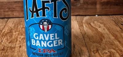 Tafts' Ale House Gavel Banger