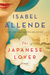 The Japanese Lover by Isabel Allende