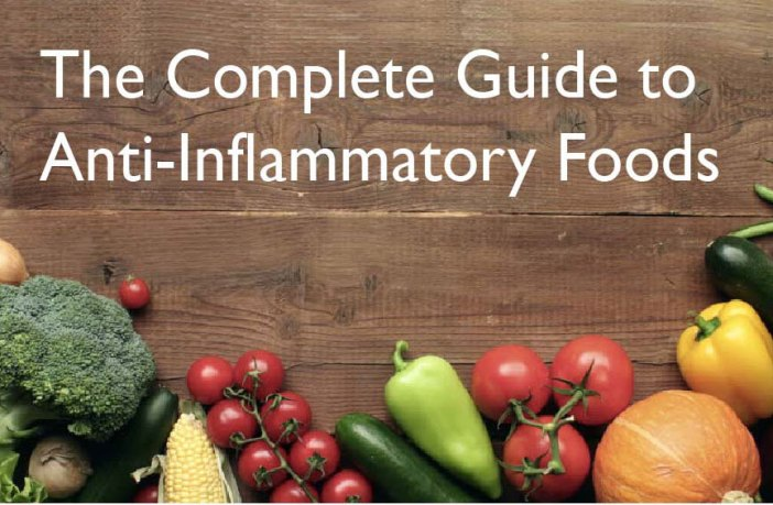 The Guide to Anti-Inflammatory Foods