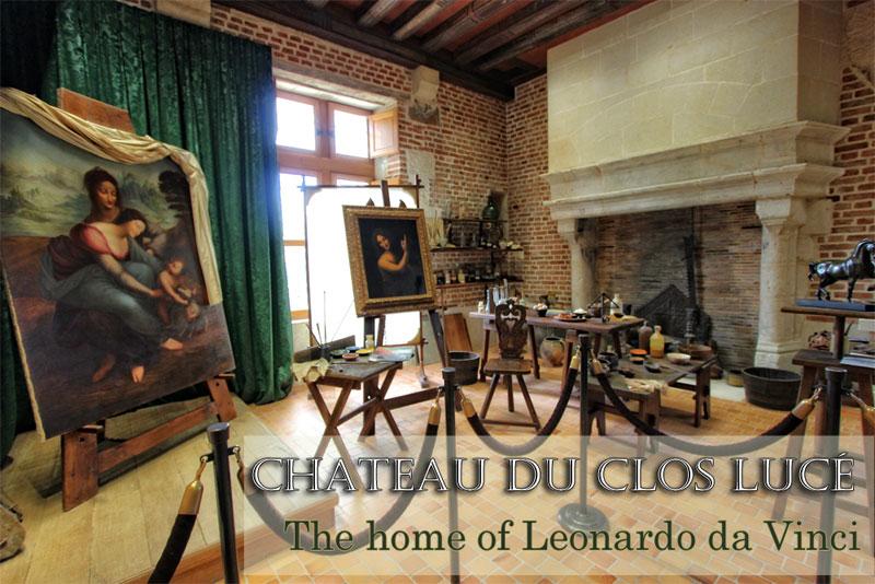 Chateau Du Clos Luc The Home Of Leonardo Da Vinci In