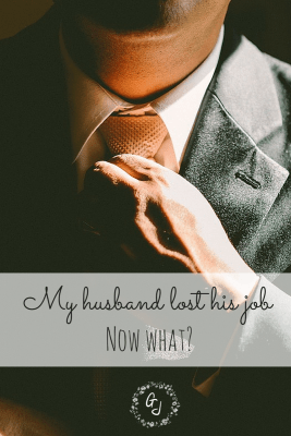 My Husband Lost His Job