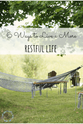 6 Ways to Live a More Restful Life