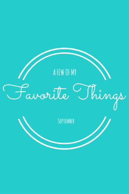 My Favorite Things – September