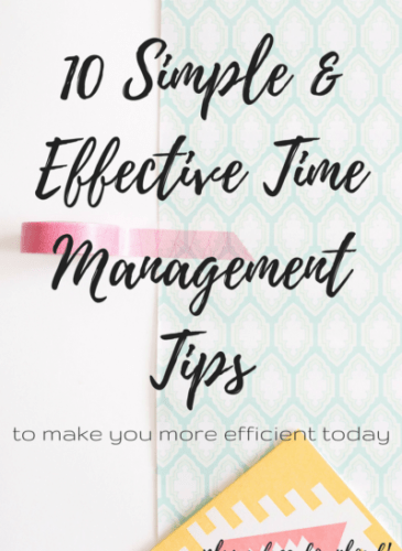 10 Simple and Effective Time Management Tips