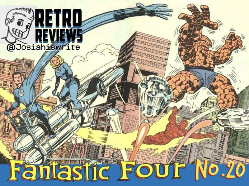 Retro Reviews: Fantastic Four no. 20