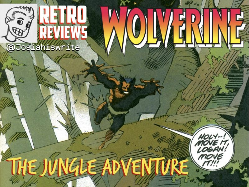 Retro Reviews: Wolverine: The Jungle Adventure