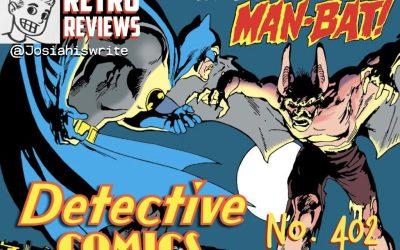 Retro Reviews: Detective Comics no. 402