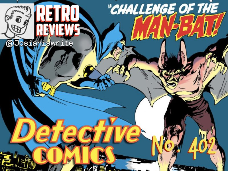 Retro Reviews: Detective Comics no. 402