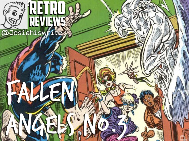 Retro Reviews: Fallen Angels no. 3