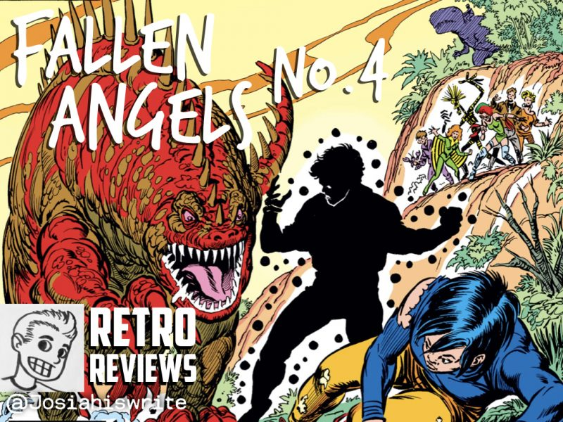 Retro Reviews: Fallen Angels no. 4