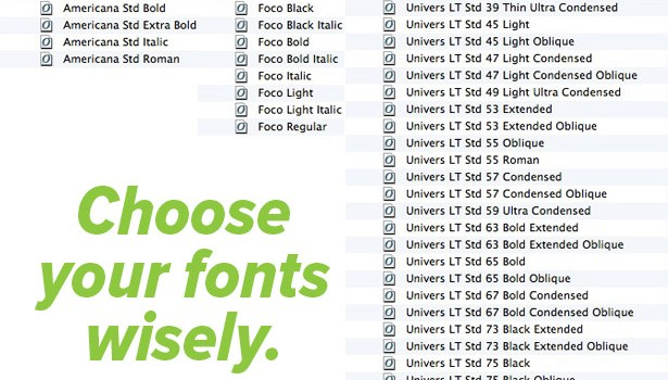 Choose fonts wisely