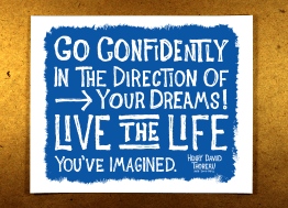 Go Confidently in the Direction of Your Dreams - live the life you imagine - blue - illustration - sketchnote - doug neill