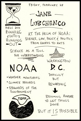 PIELC Sketchnotes Jane Lubchenco Web (1) - Doug Neill, noaa, science, policy, politics
