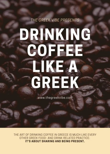 How to Enjoy Coffee Like a Greek