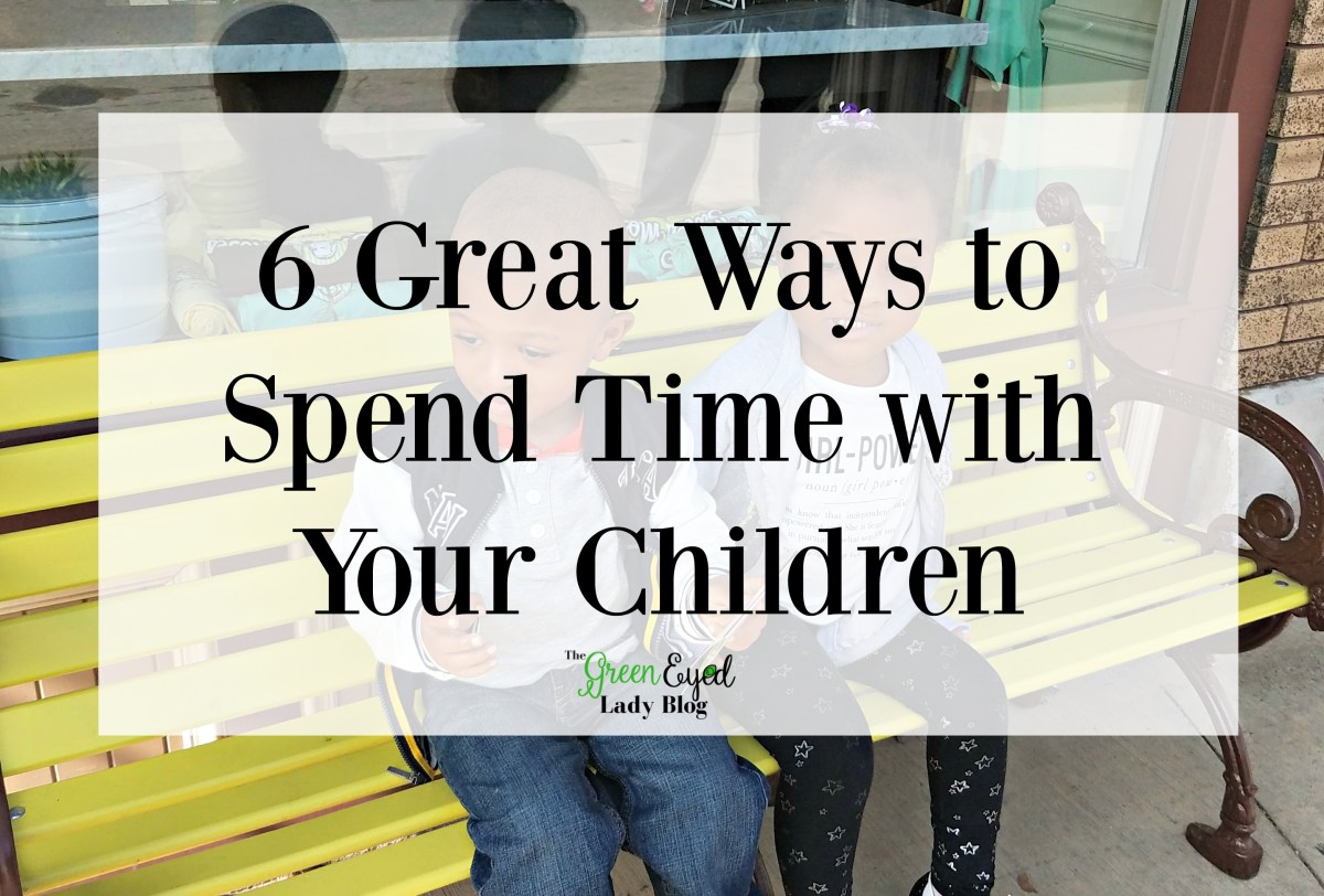 6 Great Ways to Spend Time with Your Children