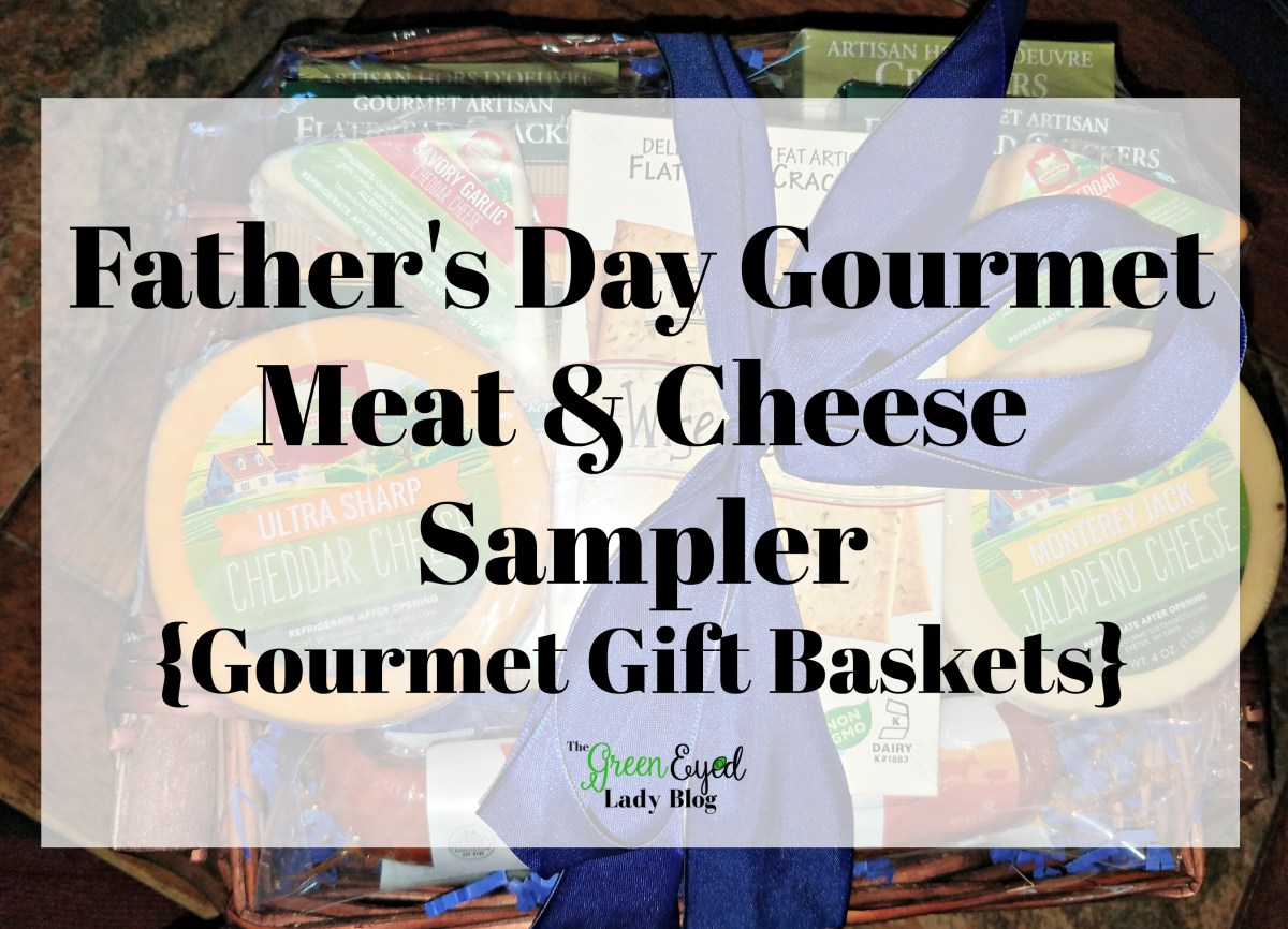 Father's Day Gourmet Meat & Cheese Sampler {Gourmet Gift Baskets}