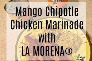 Mango Chipotle Chicken Marinade with LA MORENA®