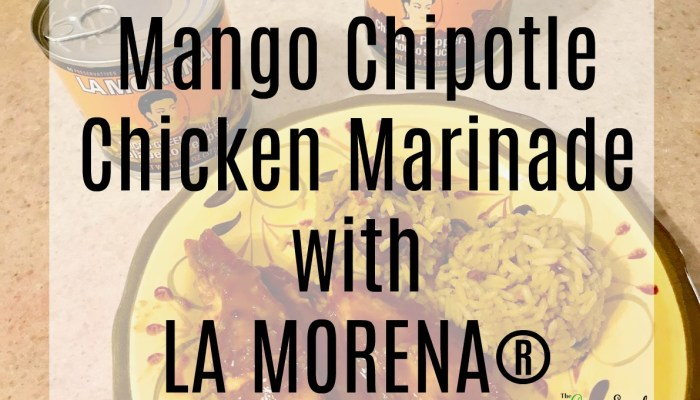 Mango Chipotle Chicken Marinade with LA MORENA®