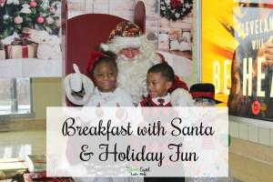 Breakfast with Santa & Holiday Fun