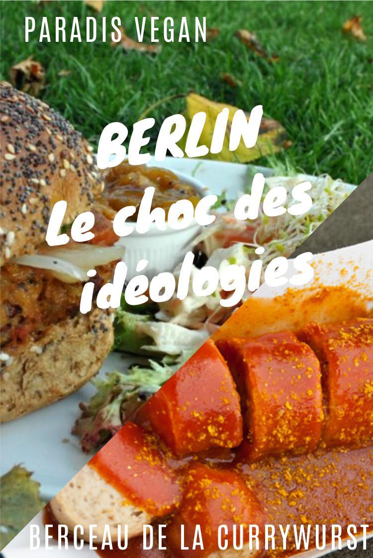 berlin ville végane végétarienne currywurst