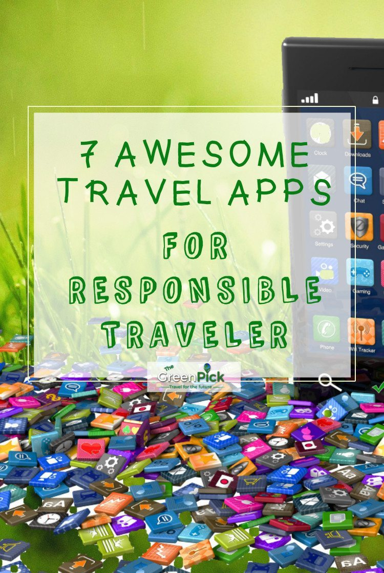 travel apps for responsible sustainable tourism best apps smartphone