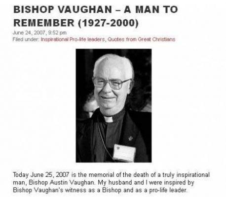 "Bishop Austin Vaughn (1927-2000), New York, known for being arrested at abortion clinics. Said Father George Rutler: ""As an inmate with a rosary he charmed convicts and shamed guards."""