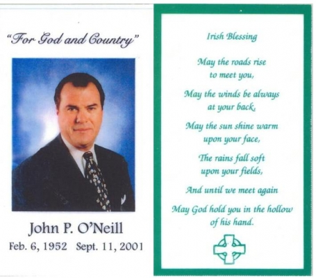John O'Neill was head of WTC security. Of the 2,606 who died in New York, 16% were only there to help. Many of these were Irish and Italian; their deaths were marked by Mass cards like this one.
