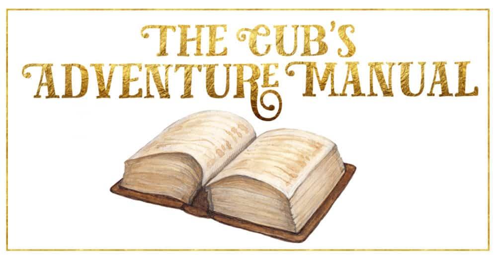The Cub's Adventure Manual