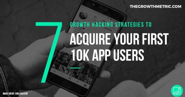 7 app growth hacking strategies