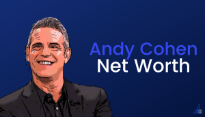 Andy Cohen Net Worth [2021]