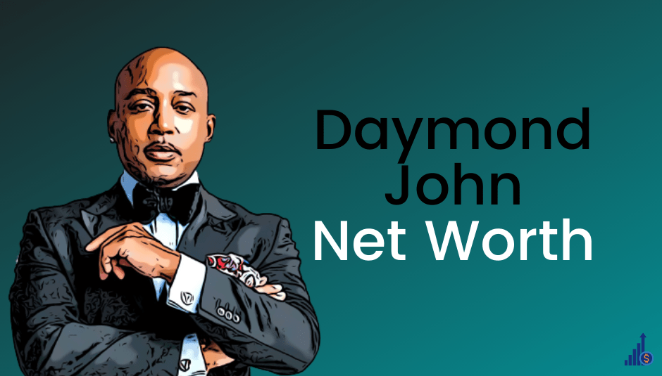 Daymond John Net Worth [2021]