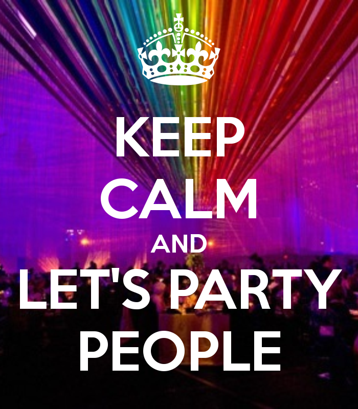keep-calm-and-let-s-party-people