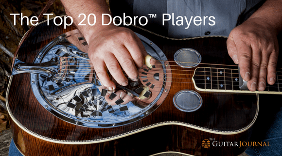 The Top 20 Dobro™ Players