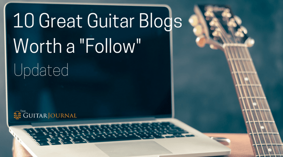 """10 Great Guitar Blogs Worth a """"Follow"""" (Updated)"""