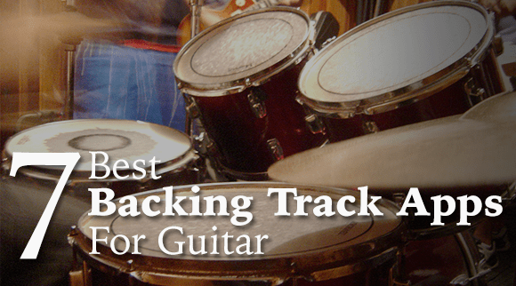 The 7 Best Backing Track Apps For Guitar