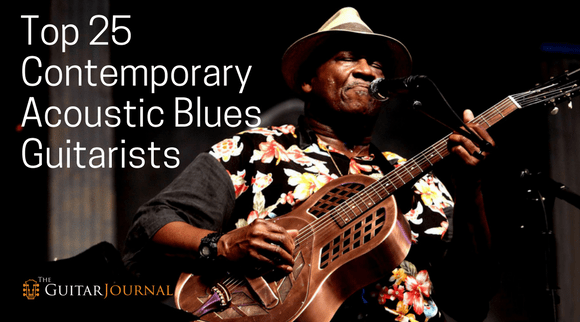 Top 25 Contemporary Acoustic Blues Guitarists