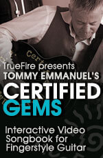 Tommy Emmanuel Certified Gems