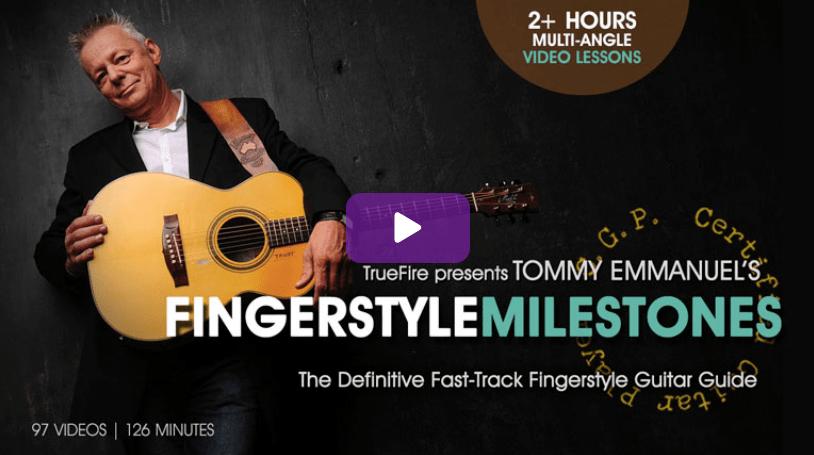 Fingerstyle Milestones by Tommy Emmanuel