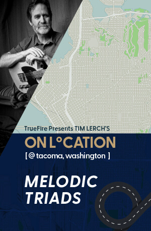 Melodic Triads course by Tim Lerch