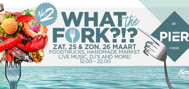 What The Fork?! Foodtruck Festival