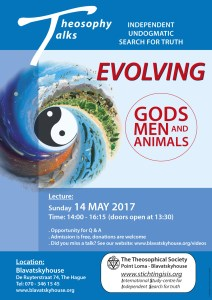 Evolving gods, men and animals @ Blavatskyhouse