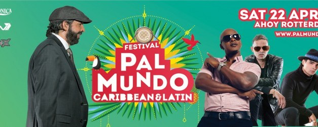 Festival Pal Mundo 2017 – Europe's biggest Latin and Caribbean festival
