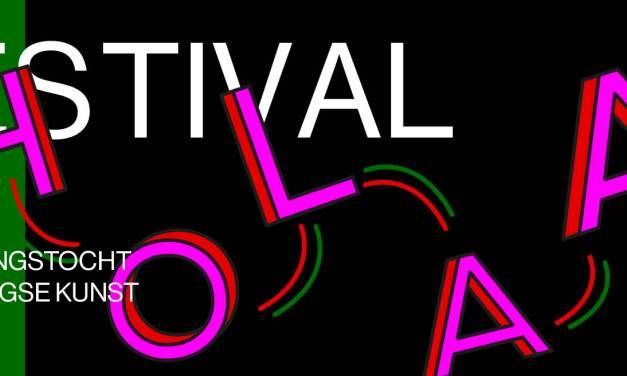 Holaa Festival! – Explore contemporary art in The Hague