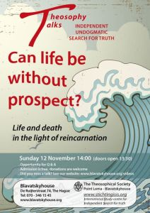 Can life be without prospect? - Theosophy Talk @ Blavatsky House