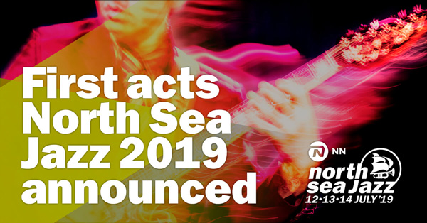 First Acts Announced for North Sea Jazz 2019