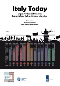 Italy Today – Urgent matters for Discussion: Economic Growth, Populism and Migrations