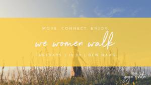 'We Women Walk'