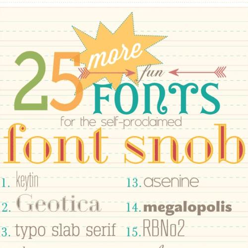 font snob club : 25 more fun fonts {may 2012}