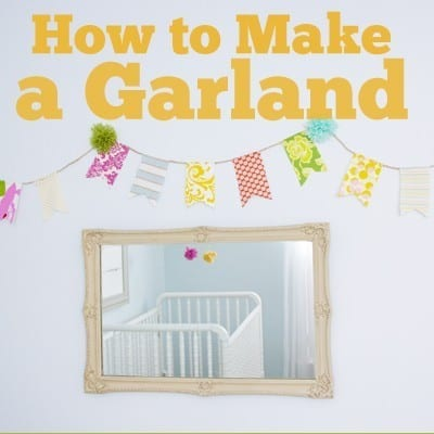 handmade nursery ideas : how to make a garland